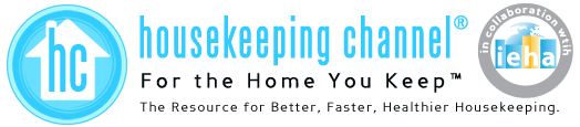 HousekeepingChannel.com - The Resource for Better, Faster, Healthier Housekeeping